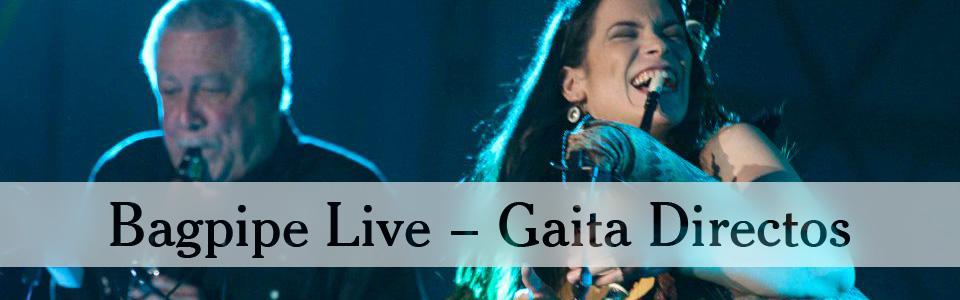 Bagpipe Live - Gaita Directos
