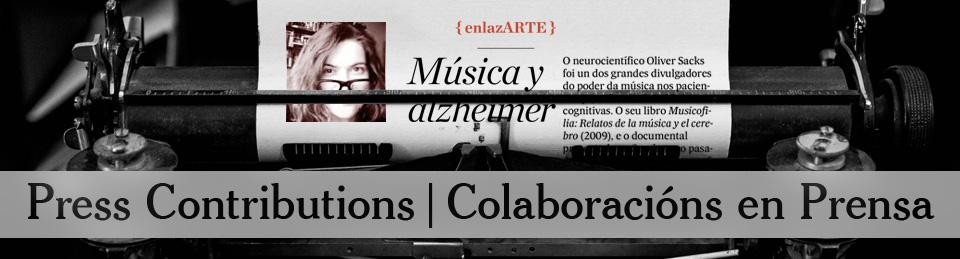 Press Contributions | Colaboracións en Prensa